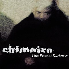 This Present Darkness - Chimaira