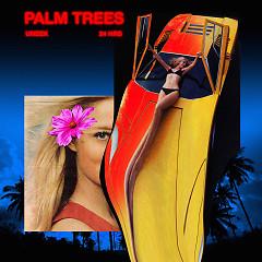 Palm Trees (Single) - Uneek
