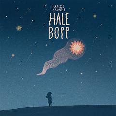 Hale Bopp (Single) - Carlos Sadness