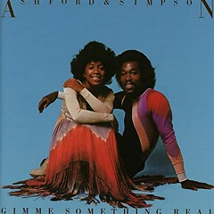 Gimme Something Real - Ashford & Simpson