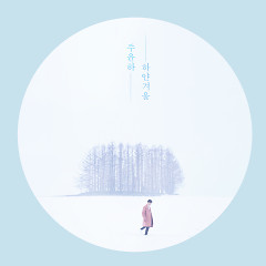 White Winter (Single) - Ju Yoon Ha