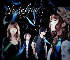 Nostalgia - Garnet Crow