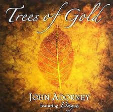 Trees Of Gold  - John Adorney