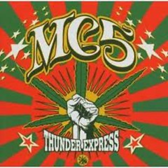 Thunder Express - MC5