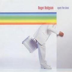 Open The Door - Roger Hodgson