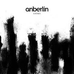 Cities - Anberlin