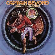 Dawn Explosion - Captain Beyond