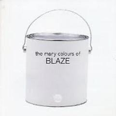 The Many Colours Of Blaze - Blaze