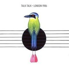 London 1986 - Talk Talk