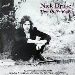 Time Of No Reply - Nick Drake