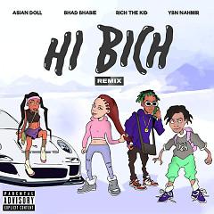 Hi Bich (Remix) - Bhad Bhabie