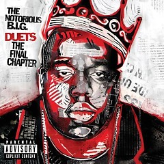 Duets The Final Chapter (CD2) - The Notorious B.I.G.