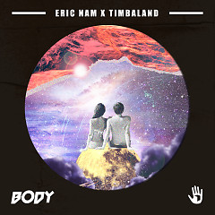 Body (Single) - Eric Nam, Timbaland