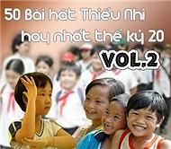 Album 50 Bài Hát Thiếu Nhi (CD2) - Various Artists