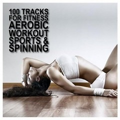 100 Tracks For Fitness Aerobic Workout Sports & Spinning CD4