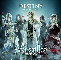 Destiny -The Lovers- - Versailles