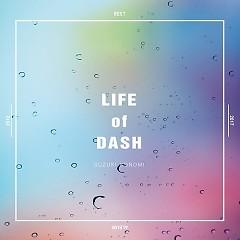 LIFE of DASH - Konomi Suzuki