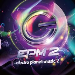 EPM 2 -electro planet music 2-  - electro planet