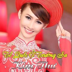 Album Tổ Quốc Ở Trường Sa - Kim Thư ((My My))