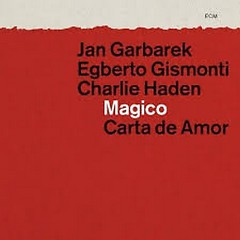 Magico - Carta de Amor (CD1) - Jan Garbarek