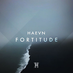 Fortitude (Single) - HAEVN