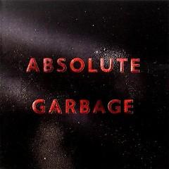 Absolute Garbage (CD 1)