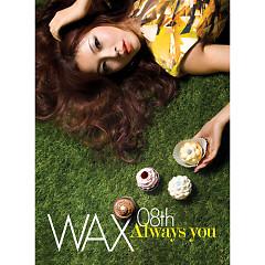 Always You - WAX