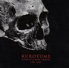 Kuroyume Complete Rare Tracks 1991-1993 (CD2) - Kuroyume