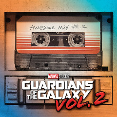 Guardians Of The Galaxy: Awesome Mix, Vol. 2 - Various Artists