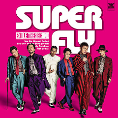 SUPER FLY - THE SECOND from EXILE