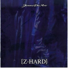Z-HARD - Janne Da Arc