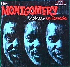The Montgomery Brothers in Canada (CD1) - Wes Montgomery