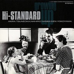 Growing Up - Hi-Standard