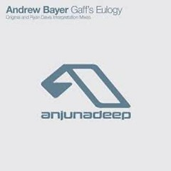 Gaff's Eulogy - Andrew Bayer