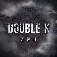 To Dream - Double K