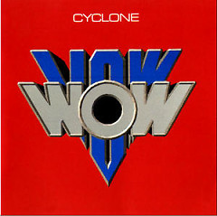 Cyclone - Vow Wow