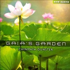 Gaia's Garden - Chinmaya Dunster