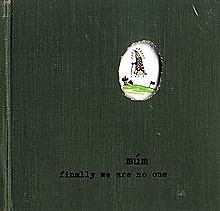 Finally We Are No One - Múm