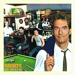 Sports (30th Anniversary Edition) (CD1) - Huey Lewis and the News
