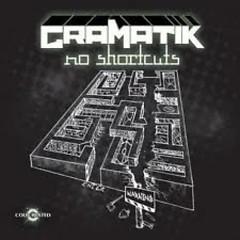 No Shortcuts - Gramatik