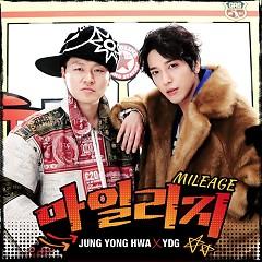 Mileage - Jung Yong Hwa,YDG