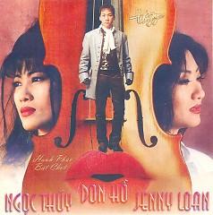 Hạnh Phúc Bất Chợt - Ngọc Thúy, Don Hồ, Jenny Loan