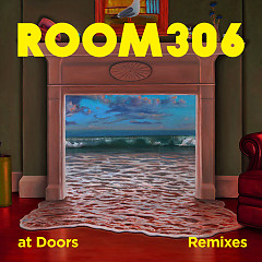 At Doors (Remixes) - Room306