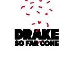 So Far Gone (Original)