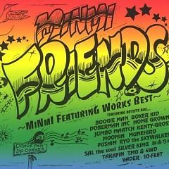 Friends ~Minmi Featuring Works Best~(CD1)