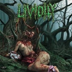 Used, Abused, And Left For Dead - Lividity
