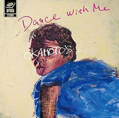 Dance With Me/Dance With You - OKAMOTO'S