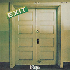 Exit - The Mops