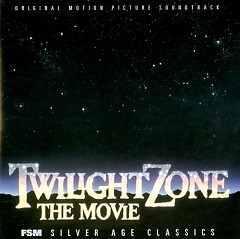 Twilight Zone: The Movie OST (Pt.1)