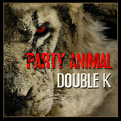 Party Animal - Double K